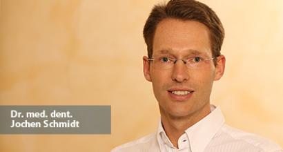 Dr. med. dent. Jochen Schmidt